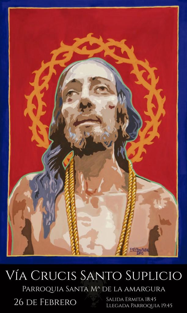 Cartel del Vía Crucis de Nuestro Padre Jesús del Santo Suplicio. Realizado por F. J. Flores Matute.